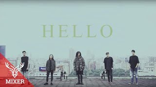 麋先生MIXER【HELLO】Official Music Video
