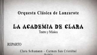 La Academia de Clara, homenaje músico-teatral a Clara Schumann - OCL
