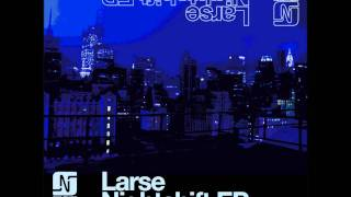 Larse - For Real (Original Mix) - Noir Music