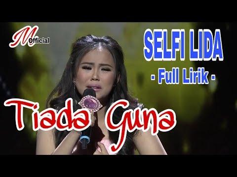 PENAMPILAN SELFI LIDA lagu  !! TIADA GUNA !! Vidio Clip (FULL LIRIK) DAA4
