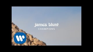 James Blunt   Champions [Official Lyric Video]