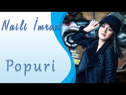 Naili Imran - Popuri Audio
