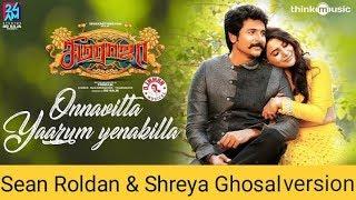 Seemaraja-Onnavitta yaarum enakilla video song|Sivakarthikeyan,Samantha |Sean Roldan  Shreya ghosal
