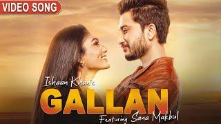Gallan Song Lyrics in English – Ishaan Khan