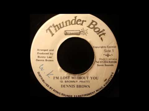 DENNIS BROWN – I'll Be Lost Without You [1984]