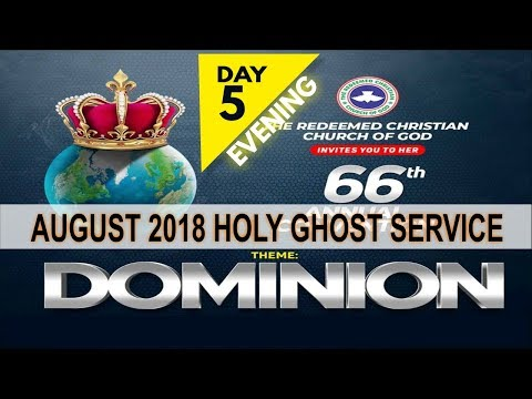 AUGUST 2018- RCCG HOLY GHOST SERVICE