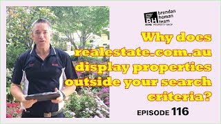 Ep116.  Why realestate.com.au displays properties outside your search criteria? | by Brendan Homan