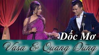 """Dốc Mơ - Live Show Vasa & Quang Dũng """"Giữa Khung Trời Xa"""""""