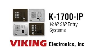 Viking K-1700-IP Series VoIP Entry Systems