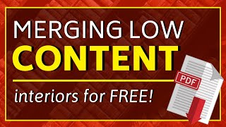 "How To Merge Low Content Interiors ""PDF's"" Together For Free"