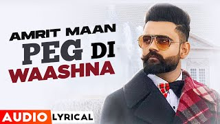 Peg Di Waashna (Audio Lyrical) | Amrit Maan Ft Dj Flow | Himanshi Khurana | Latest Punjabi Song 2021