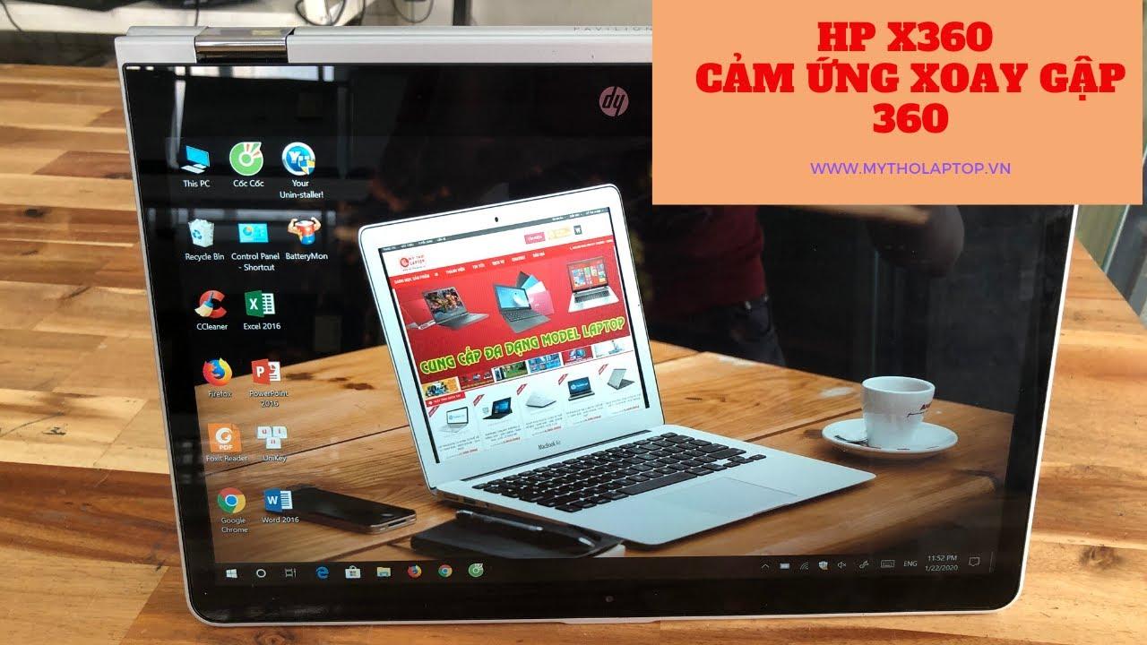 HP X360 - LAPTOP CẢM ỨNG XOAY GẬP 360 ĐỘ CỰC MẠNH MẼ