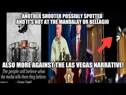 Another Vegas Shooter Caught On Video Not At The Mandalay! Updates And More Evidence Against Lies