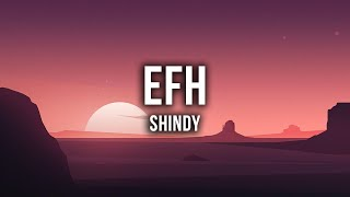 Shindy   EFH [Lyrics]