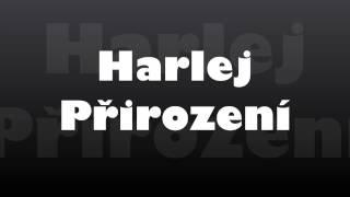 Harlej - Přirození