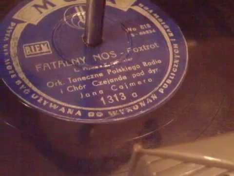 Chór Czejanda - Fatalny nos - nagrany ponownie 78rpm