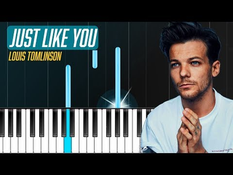 "Louis Tomlinson - ""Just Like You"" Piano Tutorial - Chords - How To Play - Cover"