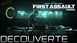 Ghost In The Shell : First Assault - Découverte