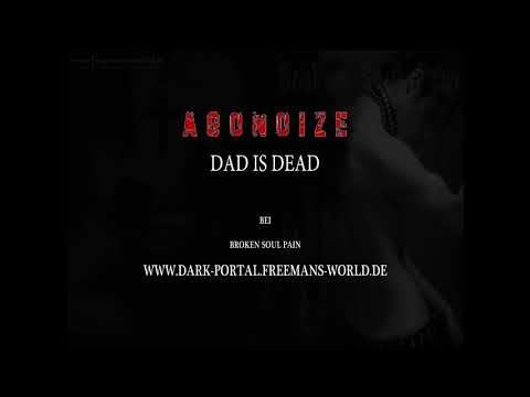 Agonoize - Dad is Dead