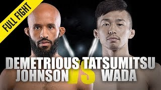 Demetrious Johnson vs. Tatsumitsu Wada | ONE Full Fight | Ticket To The Final | August 2019