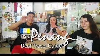 Deaf Travel Guide @ Penang