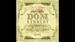 Dom Kennedy - Bet You Want Me (Now) + Download