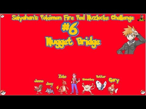 Saiyahan's Pokemon Nuzlocke Challenge #6 Nugget Bridge