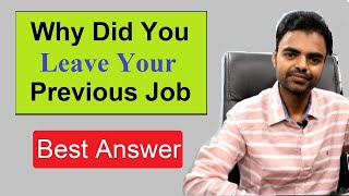 Why Did You Leave Your Last Job Answer in Hindi Why You Left Your Previous Job Interview Question