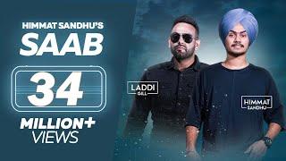SAAB - Himmat Sandhu (Full Song) | Laddi Gill | New Punjabi Songs 2019 | Lokdhun