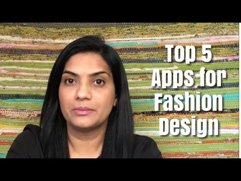 Top five apps you need for Fashion Design