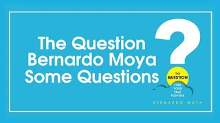 The Question - Bernardo Moya | Type of Questions