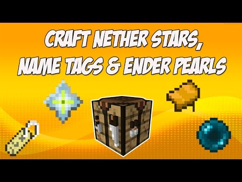 Craft Nether Stars, Name Tags, Saddles and Ender Pearls in Minecraft (Mod Spotlight)