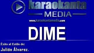 Karaokanta - Julión Álvarez - Dime