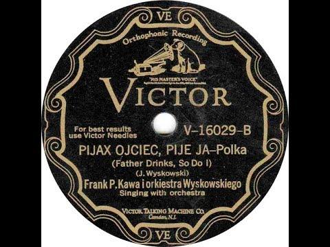 Polish 78rpm recorings, 1929. VICTOR V-16029 A/B. Pijał ojciec pije ja / Oberek rymarza