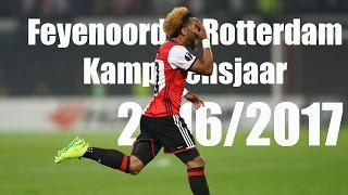 Feyenoord Rotterdam - Kampioensjaar 2016/2017