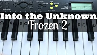 Into The Unknown - Idina Menzel from Frozen 2 | Easy Keyboard Tutorial With Notes Ad