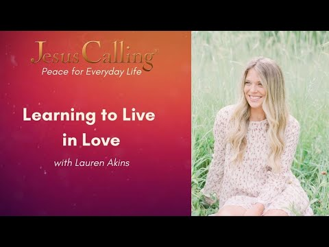 Learn to Live in Love with Lauren Akins