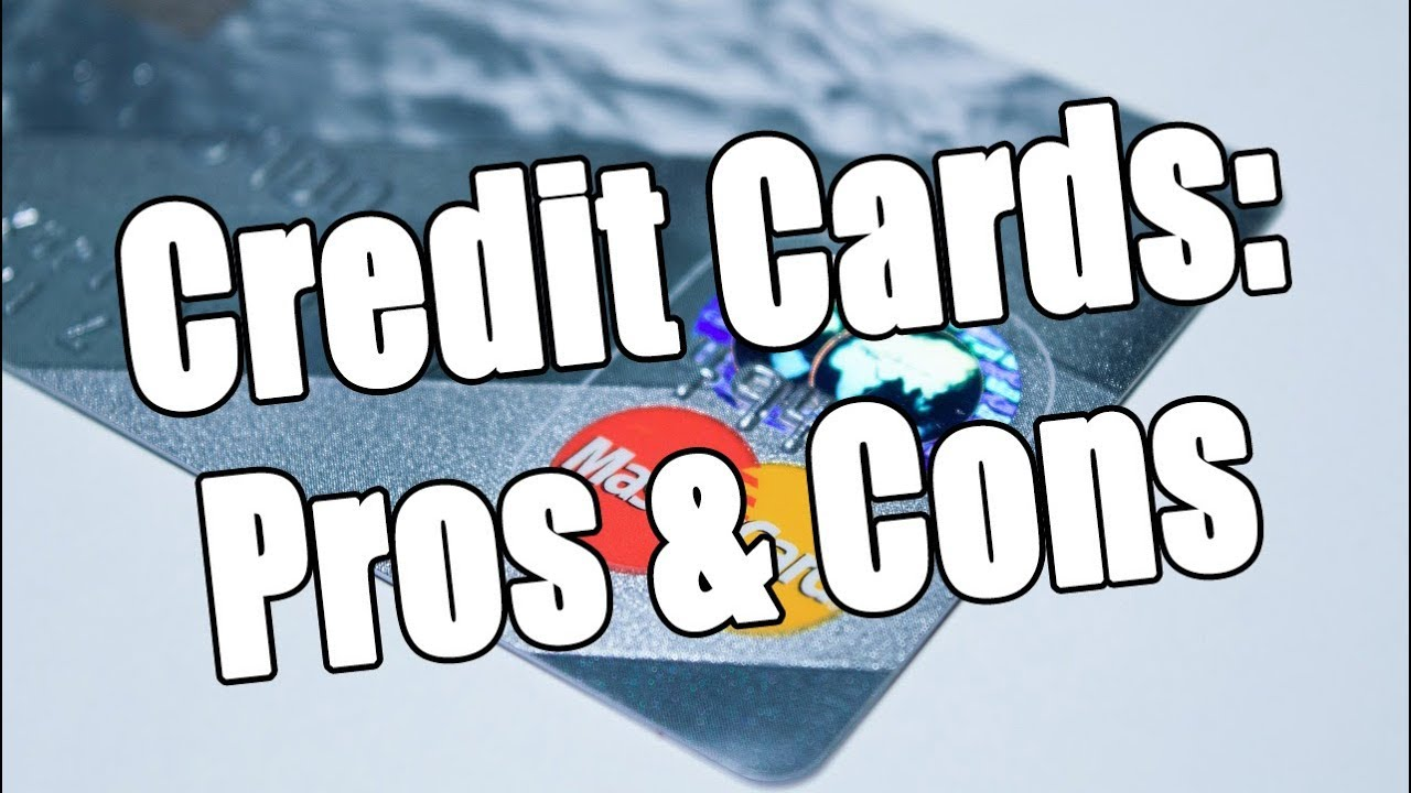 Credit Cards: Pros & Cons thumbnail