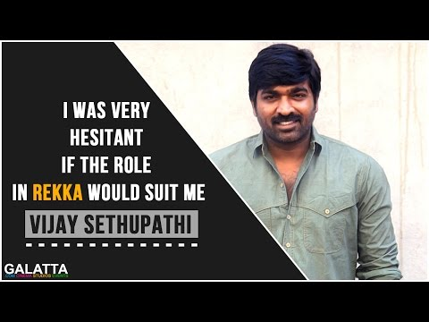 I-was-very-hesitant-if-the-role-in-Rekka-would-suit-me--Vijay-Sethupathi