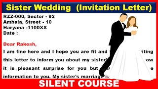 Write A Letter To Your Friend Inviting Him To Attend Your Sister Marriage