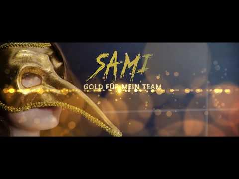 Sami - Gold für mein Team Video