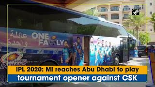 IPL 2020: MI reaches Abu Dhabi to play tournament opener against CSK - Download this Video in MP3, M4A, WEBM, MP4, 3GP