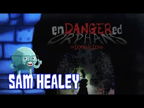 Endangered Orphans of Condyle Cove Review with Sam Healey