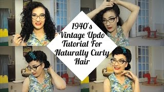 1940s Vintage Updo Tutorial For Naturally Curly Hair | Atomic Amber