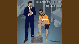 Thank God for the Radio
