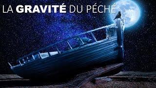 LA GRAVITÉ DU PÉCHÉ