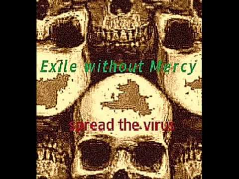 Exile without Mercy - Spread the Virus