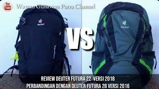 Review Deuter Futura 22 SL Seri 2018 Comparison / Perbandingan dengan Futura Seri Sebelumnya