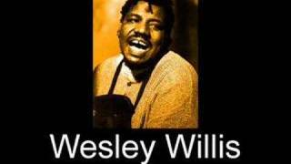 Wesley Willis - My Mother Smokes Crack Rocks