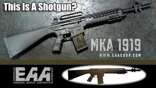 MKA 1919 AR-Style Shotgun From EAA
